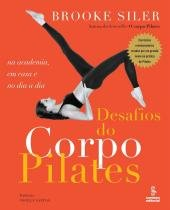 Desafios Do Corpo Pilates - Summus