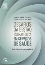 Desafios Gestão Estratégica de Serviços - Elsevier/alta books