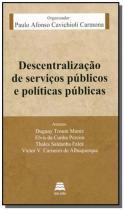 Descentralizacao de servicos publicos e politicos - Gazeta juridica