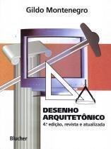 DESENHO ARQUITETONICO - 4ª ED - Edgard blucher