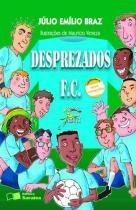 Desprezados F.C. - Saraiva - didáticos