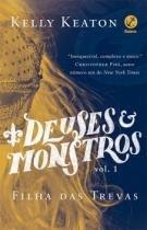 Deuses E Monstros - Vol 1 - Filha Das Trevas - Galera - 952548
