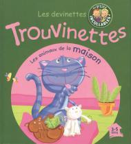 Devinettes trouvinettes - les animaux de la maison - Didier/ hatier