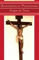 Devocionario Ao Preciosissimo Sangue De Jesus - Cancao Nova - 1