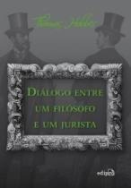 Dialogo Entre Um Filosofo E Um Jurista - Edipro - 952580
