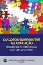 Dialogos emergentes na educacao - Paco editorial