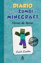 Diario De Um Zumbi Do Minecraft - Ferias Do Terror - Vol 3 - Sextante - 1