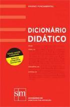 Dicionario Didatico - Sm - didáticos
