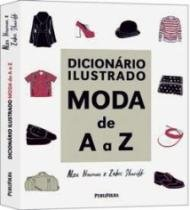 Dicionario Ilustrado - Moda De A A Z - Publifolha - 1