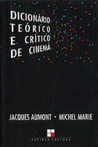 Dicionario Teorico E Critico De Cinema   - Papirus - 1