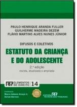 DIFUSOS E COLETIVOS ESTATUTO DA CRIANCA E DO ADOLESCENTE  - VOL. 2 - 2ª ED - Revista dos tribunais