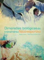 Dimensoes biologicas do treinamento - Phorte editora-