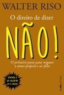 Direito De Dizer Nao - Lpm - 953025