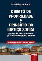 Direito de propriedade e principio da justiça - Jurua editora -