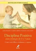 Disciplina positiva para criancas de 0 a 3 anos - Manole  amarilys (tecnico/juridico)