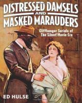 Distressed Damsels and Masked Marauders - Createspace pub