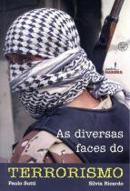 Diversas faces do terrorismo, as - Harbra - paradidatico/univ/int geral/direito
