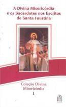 Divina misericordia e os sacerdotes nos escritos - Apostolado da divina