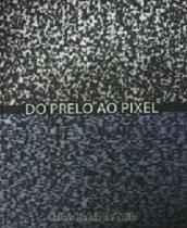 Do Prelo Ao Pixel - Aut Paranaense - 952432