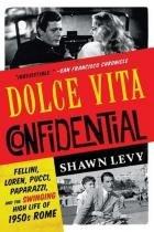 Dolce Vita Confidential - Ww norton