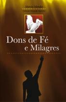 Dons De Fe E Milagres - Cancao Nova - 1