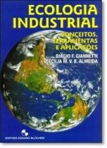 Ecologia industrial - conceitos, ferramentas e aplicacoes - 9788521203704 - Edgard blucher