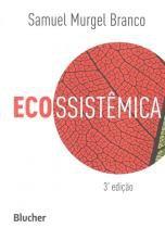 Ecossistemica - 3º ed - 9788521208518 - Edgard blucher