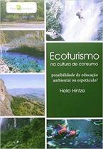 Ecoturismo na cultura de consumo - Paco editorial