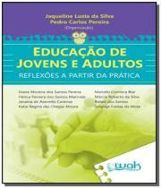 Educacao de jovens e adultos - reflexoes a partir - Wak