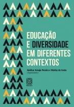 Educação E Diversidade Em Diferentes Contextos -