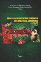 Educação Linguistica em Contextos Interculturais Amazônicos - Pontes -
