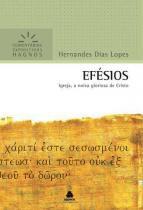 Efésios: Igreja, A Noiva Gloriosa De Cristo - Hagnos