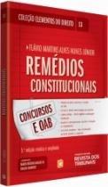 Elementos Do Direito Vol 13 - Remedios Constitucionais - Rt - 952571