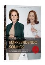 Empreendendo Sonhos - A Historia Do Laboratorio Sabin E Seu Premiado Modelo De Gestao - Alta books