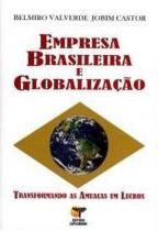 Empresa Brasileira E Globalizacao - Esplendor - 952432