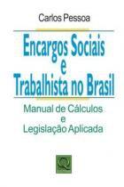 Encargos sociais e trabalhistas no brasil - Qualitymark