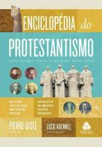 Enciclopedia do protestantismo - Hagnos