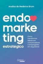 Endomarketing Estratégico - Integrare