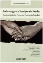Enfermagem E Servicos De Saude / Mellin - Cabral