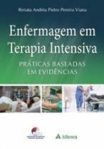 Enfermagem Em Terapia Intensiva - Atheneu - 1