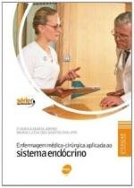 Enfermagem Medico-Cirurgica Aplicada ao Sist. Endo - Senac sp -