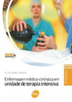 Enfermagem Medico-Cirurgica em Unidade de Terapia Intensiva - Senac sp -