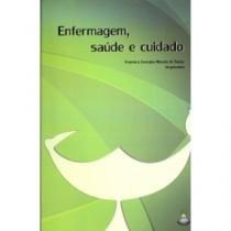 Enfermagem Saude E Cuidado - Papa Livro - 953617