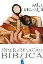 Ensaios sobre a interpretaçao biblica - Templus editorial