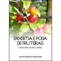Enxertia e Poda de Fruteiras - Toca do verde