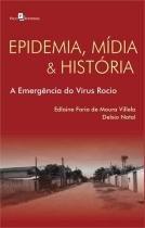 Epidemia, midia e historia - Paco editorial