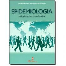 Epidemiologia aplicada aos serviços de saúde - Editora martinari