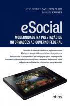 Esocial: modernidade na prestacao de informacoes a - Atlas