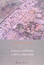 Espaço urbano - conflitos e subjetividades - Mauad-