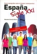 Espana siglo xxi - nueva edicion actualizada y ampliada - Edelsa